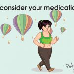 Reconsider your medication