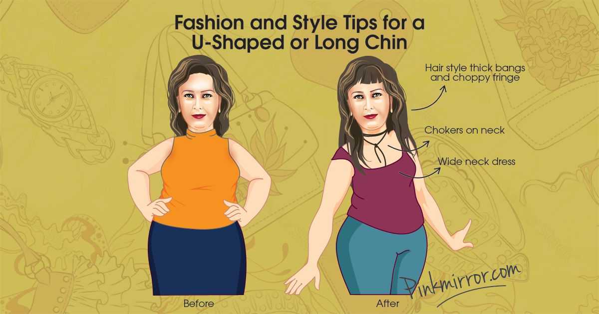 Fashion Tips for a U-Shaped or Long Chin
