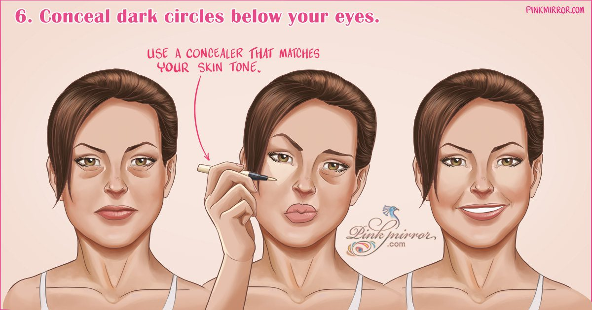 Conceal dark circles below your eyes