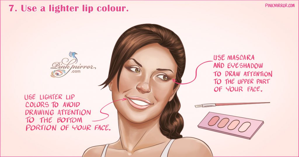 Use a lighter lip colour